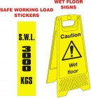 Safe working load labels and Floor stand signs