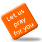 Let us pray for you or request prayer for someone else