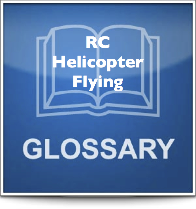 rc helicopter glossary